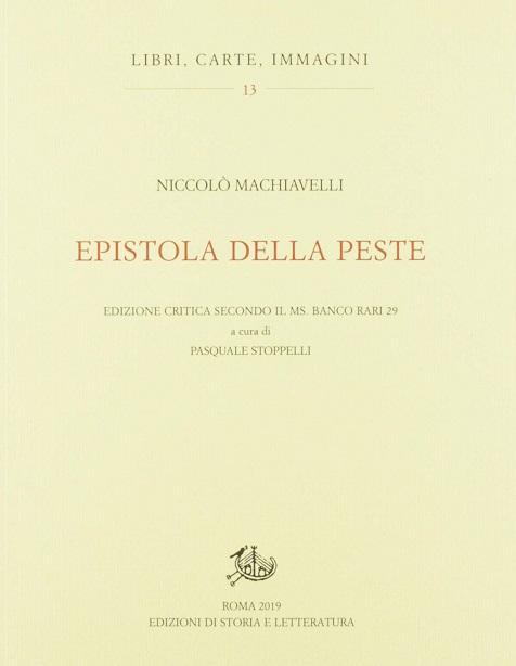 Epistola della peste. Edizione critica secondo il ms. Banco Rari 29