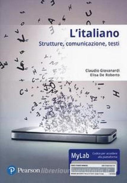 L'italiano. Strutture, comunicazione, testi