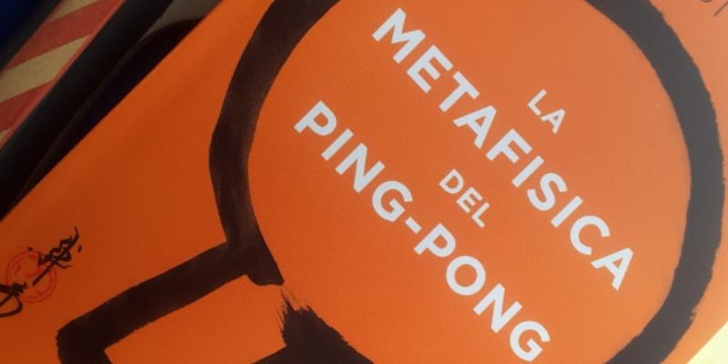 La metafisica del ping pong