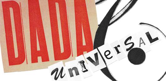 Il disordine necessario del dadaismo