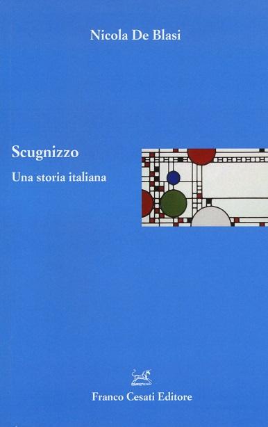 Scugnizzo. Una storia italiana